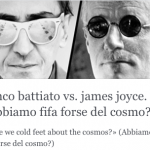 franco battiato vs. james joyce. «Abbiamo fifa forse del cosmo?»